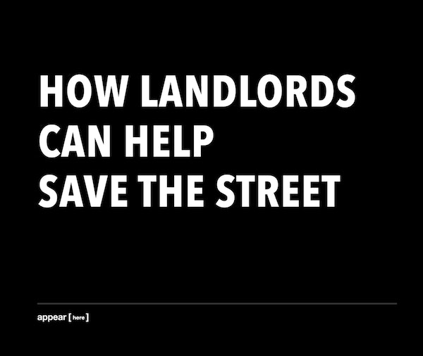 How landlords can help save the street